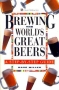 Brewing the Worlds Great Beers