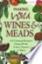 Making Wild Wines & Meads (Vargas & Gulling)
